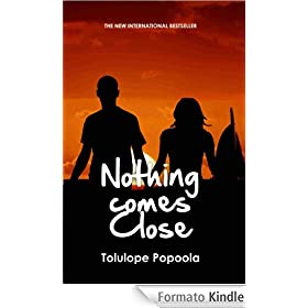 Nothing Comes Close (English Edition)
