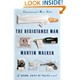 The Resistance Man: A Bruno, Chief of Police novel