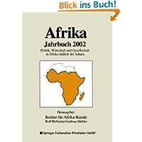 Afrika Jahrbuch. Politik, Wirtschaft und Gesellschaft in Afrika südlich der Sahara 2002