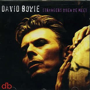 David Bowie - Strangers When We Meet - Zortam Music