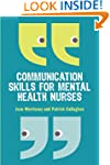 Communication Skills for Mental Healt...