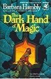 The Dark hand of Magic (Unschooled Wizard 3)