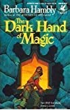 The Dark hand of Magic (Unschooled Wizard 3) (0345358074) by Hambly, Barbara