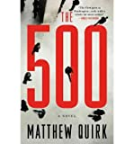 [ The 500[ THE 500 ] By Quirk, Matthew ( Author )Jun-05-2012 Hardcover
