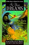 img - for In Your Dreams a New Kind of Dream Dictionary Falling, Flying & Other Dream Themes book / textbook / text book