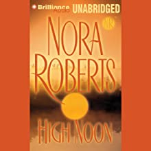High Noon Audiobook by Nora Roberts Narrated by Susan Ericksen
