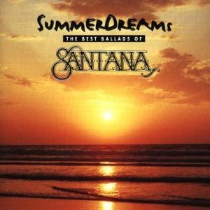 Santana - Summer Dreams - Zortam Music
