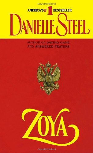 Zoya. by Danielle Steel