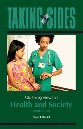 Taking Sides: Clashing Views in Health and Society, 9e