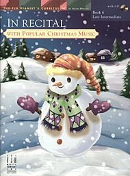 In Recital! with Popular Christmas Music, Book 6 - 1