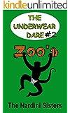 Zoo'd: 6th Graders vs. Primates! (The Underwear Dare Book 2)