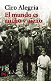 img - for El mundo es ancho y ajeno book / textbook / text book