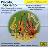Piccolo, Sax & Co: Musik-Geschichten über die Instrumente des Orchesters