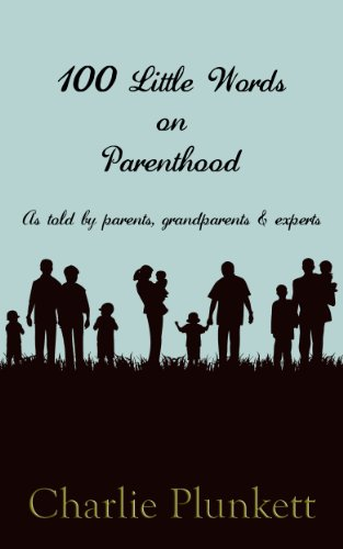Book: 100 Little Words on Parenthood by Charlie Plunkett