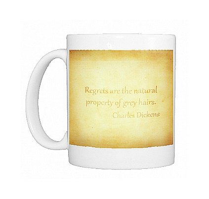 Photo Mug of Charles Dickens Quote Poster - Regrets from HumanLine