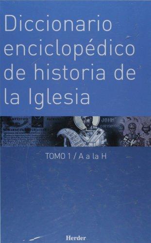 Diccionario enciclopédico de historia de la Iglesia: 2