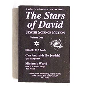 The Stars of David:  Jewish Science Fiction, Vol. 1