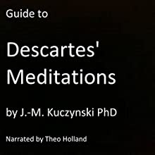 Guide to Descartes' Meditations Audiobook by J.-M. Kuczynski Narrated by Theo Holland