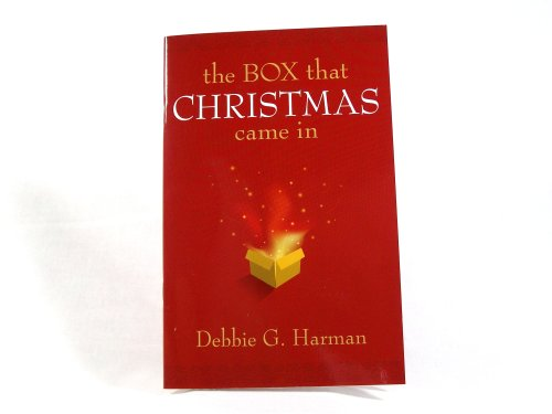 The Box That Christmas Came In, DEBBIE G. HARMAN