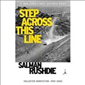 Step Across This Line: Collected Nonfiction 1992-2002 | [Salman Rushdie]