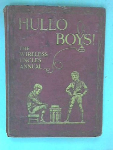hullo-boys-a-budget-of-good-things-by-the-uncles-on-the-wireless
