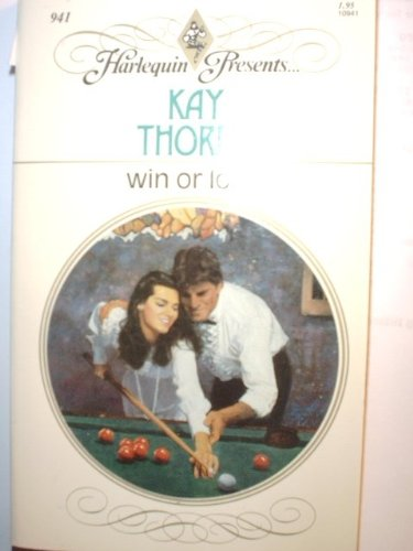 Win Or Lose (Harlequin Presents), Kay Thorpe