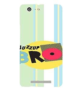 PrintVisa Bro Quotes Design 3D Hard Polycarbonate Designer Back Case Cover for Gionee Marathon M5