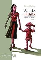 Mémoires de viet kieu, Tome 1 : Quitter Saigon
