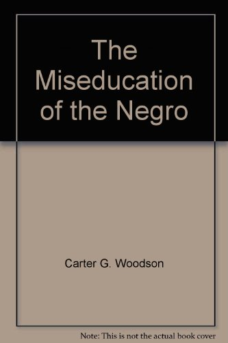 the miseducation of the negro 60 quotes from the mis-education of the negro: 'if you can control a man's thinking you do not have to worry about his action when you determine what a.