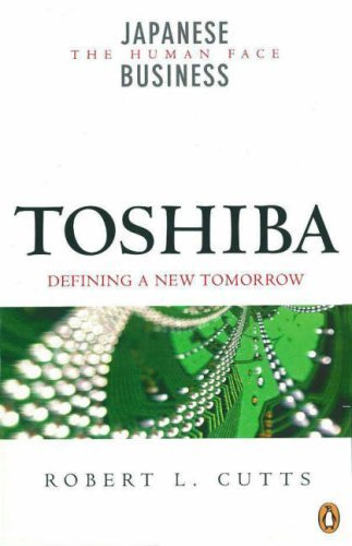 toshiba-defining-a-new-tomorrow-japanese-business-by-robert-l-cutts-2004-09-01