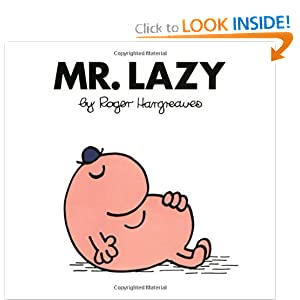 Mr. Lazy (Mr. Men and Little Miss)