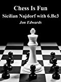 img - for Sicilian Najdorf with 6.Be3 (Chess is Fun) book / textbook / text book
