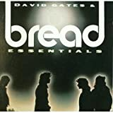 Bread & David Gates David Gates & Bread Essentials