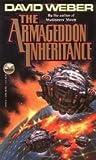 The Armageddon Inheritance (0671721976) by David Weber