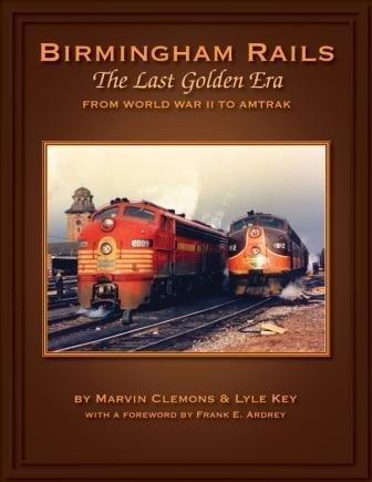 Birmingham Rails, The Last Golden Era: from World War II to Amtrak PDF