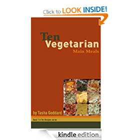 Ten Vegetarian Main Meals (Ten Recipes)