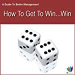 How to Get to Win Win: A Guide to Better Management | Di Kamp