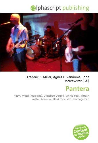 Pantera: Heavy metal (musique), Dimebag Darrell, Vinnie Paul, Thrash metal, Allmusic, Hard rock, VH1, Damageplan
