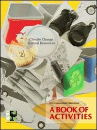 Climate Change & Natural Resources - A Book of Activities for Environmental Education (Climate Change, School)