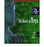 The Heart of Yoga (The Heart of Yoga; Developing a Personal Practice)