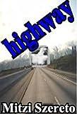 highway (a novella)