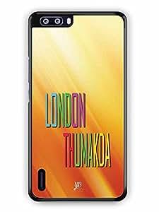 YuBingo London Thumakda Designer Mobile Case Back Cover for Huawei Honor 6 Plus