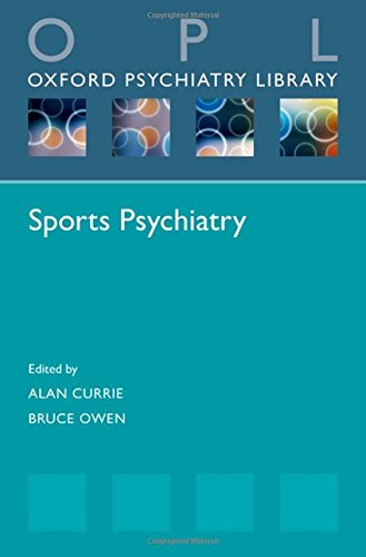 Sports Psychiatry (Oxford Psychiatry Library Series) (Tapa Blanda)