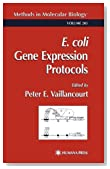E. coli Gene Expression Protocols (Methods in Molecular Biology)