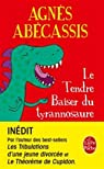 Le Tendre baiser du Tyrannosaure par Ab�cassis