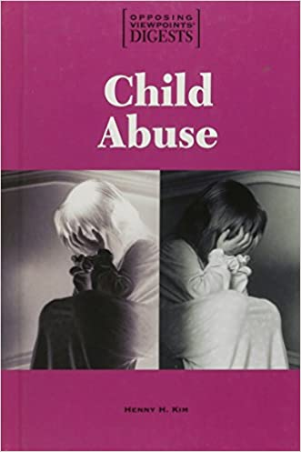 Opposing Viewpoints Digests - Child Abuse (hardcover edition)