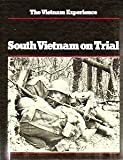 img - for South Vietnam on Trial: Mid-1970-1972 (Vietnam Experience) book / textbook / text book