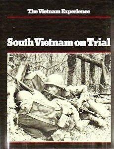 South Vietnam on Trial: Mid-1970-1972 (Vietnam Experience)