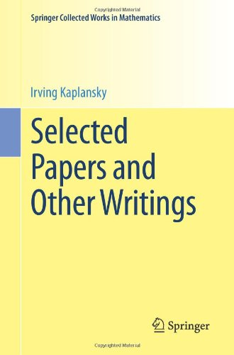 Selected Papers and Other Writings (Springer Collected Works in Mathematics)