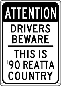 1990 90 BUICK REATTA Drivers Beware Sign